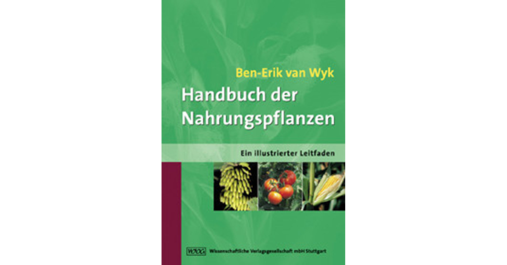 Food Plants of the World Handbuch der Nahrungspflanzen